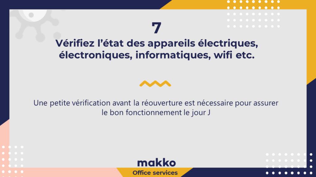 Vérifiez l'état des appareils électriques, électroniques, informatiques, wifi etc.